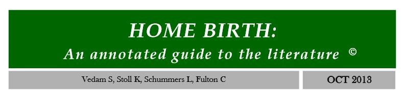 Home Birth Annotated Guide to the Literature